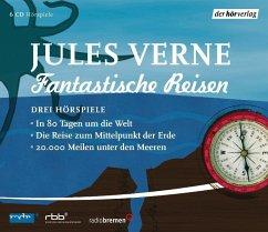 Fantastische Reisen. Drei Hörspiele, 6 Audio-CDs