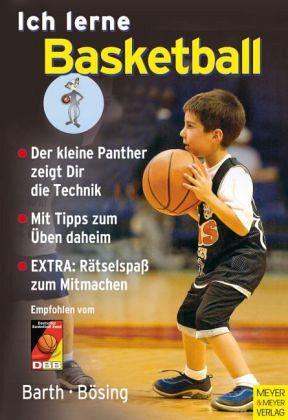 Ich lerne Basketball - Barth, Katrin; Bösing, Lothar