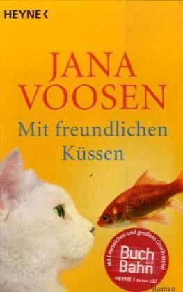 Mit freundlichen Küssen - Voosen, Jana