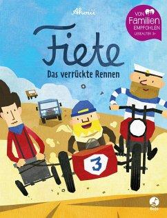 Das verrückte Rennen / Fiete Bd.3 - Ahoiii Entertainment UG