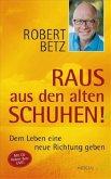 Raus aus den alten Schuhen! (m. Audio-CD)