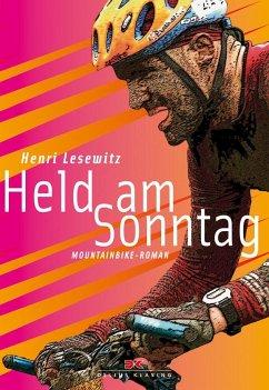 Held am Sonntag - Lesewitz, Henri