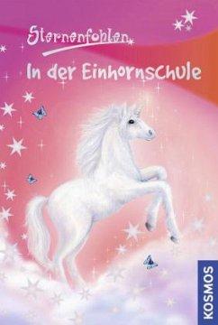 In der Einhornschule / Sternenfohlen Bd.1 - Chapman, Linda