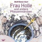 Frau Holle und andere Pflanzenmärchen, Audio-CD