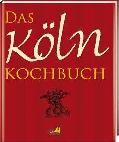Das Köln Kochbuch - Muhr, Gisela