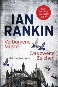 Verborgene Muster & Das zweite Zeichen / Inspektor Rebus Bd.1 & 2 - Rankin, Ian