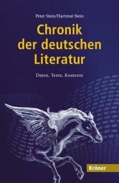 Chronik der deutschen Literatur - Stein, Peter; Stein, Hartmut
