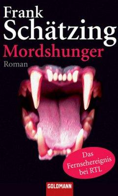 Mordshunger - Schätzing, Frank