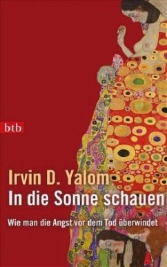 In die Sonne schauen - Yalom, Irvin D.