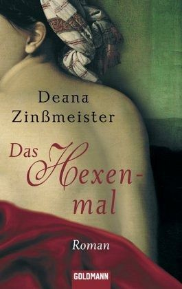 Das Hexenmal - Zinßmeister, Deana