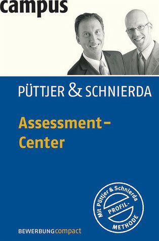Assessment-Center - Püttjer, Christian; Schnierda, Uwe