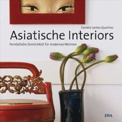 Asiatische Interiors - Santos Quartino, Daniela