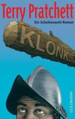 Klonk! / Scheibenwelt Bd.30 - Pratchett, Terry
