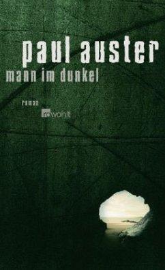 Mann im Dunkel - Auster, Paul