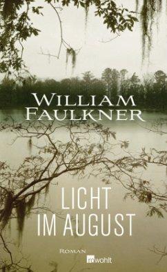Licht im August - Faulkner, William