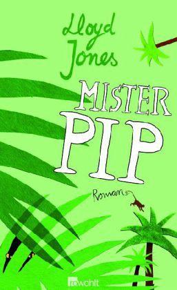 """Mister Pip"" by Lloyd Jones Essay Sample"