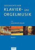 Geschichte der Klavier- und Orgelmusik in 3 Bänden