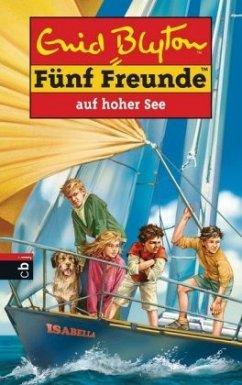 Fünf Freunde auf hoher See / Fünf Freunde Bd.54 - Blyton, Enid