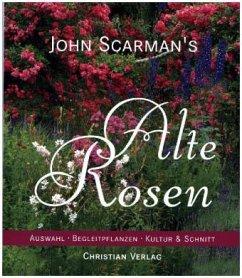 John Scarman's Alte Rosen - Scarman, John