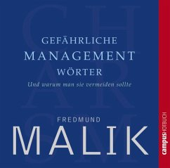 Gefährliche Managementwörter, Audio-CD - Malik, Fredmund