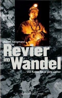 Revier im Wandel - Seligmann, Rafael