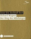 Richard Wagner. Der Ring des Nibelungen, 8 Audio-CDs + MP3-CD