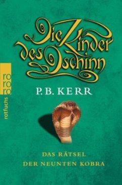 Das Rätsel der neunten Kobra / Die Kinder des Dschinn Bd.3 - Kerr, P. B.
