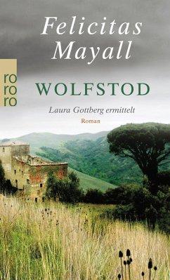Wolfstod / Laura Gottberg Bd.4 - Mayall, Felicitas