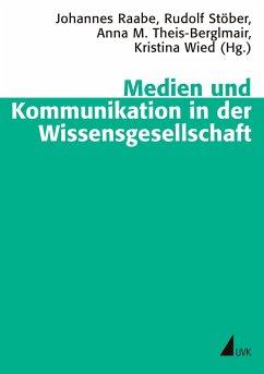 Medien und Kommunikation in der Wissensgesellschaft