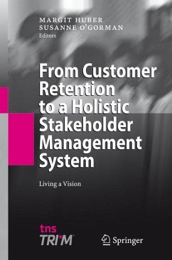 From Customer Retention to a Holistic Stakehold...