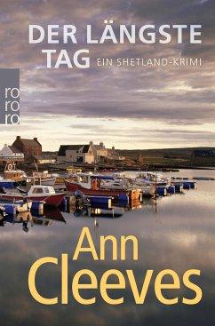 Der längste Tag / Shetland-Serie Bd.2 - Cleeves, Ann