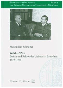 Walther Wüst - Schreiber, Maximilian
