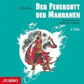 Der Feuergott der Marranen, 2 Audio-CDs
