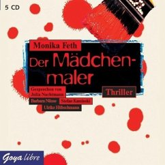 Der Mädchenmaler / Erdbeerpflücker-Thriller Bd.2 (5 Audio-CDs) - Feth, Monika