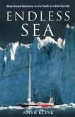 Endless Sea: Alone Around Antarctica--As Far South as a Boat Can Sail
