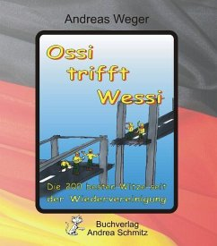 Ossi trifft Wessi - Weger, Andreas