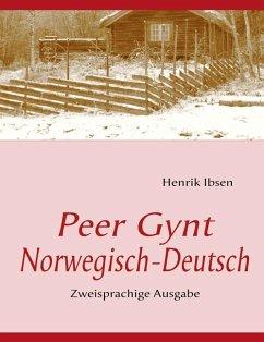 Peer Gynt. - Ibsen, Henrik; Morgenstern, C.