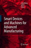 Smart Devices and Machines for Advanced Manufacturing