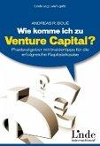 Wie komme ich zu Venture Capital?