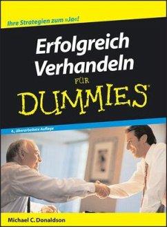 Erfolgreich Verhandeln für Dummies - Donaldson, Michael C.