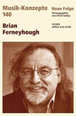 Brian Ferneyhough - Tadday, Ulrich (Hrsg.)