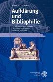 Aufklärung und Bibliophilie