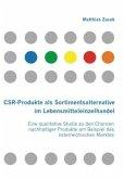 CSR-Produkte als Sortimentsalternative im Lebensmitteleinzelhandel