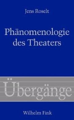 Phänomenologie des Theaters