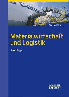 Materialwirtschaft und Logistik - Kluck, Dieter