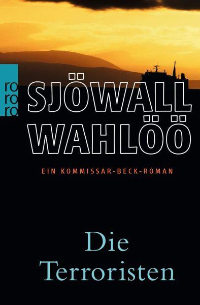 Die Terroristen - Sjöwall, Maj; Wahlöö, Per