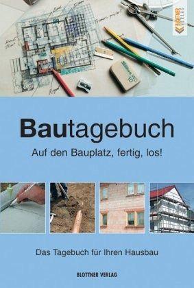 bautagebuch buch. Black Bedroom Furniture Sets. Home Design Ideas