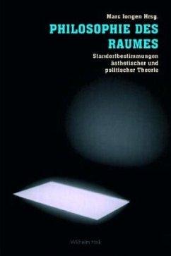 Philosophie des Raumes - Jongen, Marc (Hrsg.)