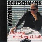 Streng Vertraulich (2002)