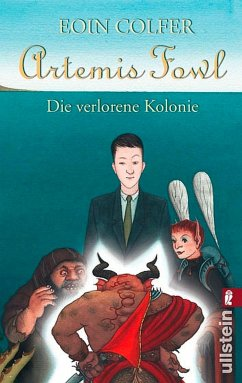 Die verlorene Kolonie / Artemis Fowl Bd.5 - Colfer, Eoin